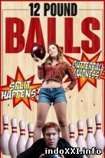 12 Pound Balls (2017)