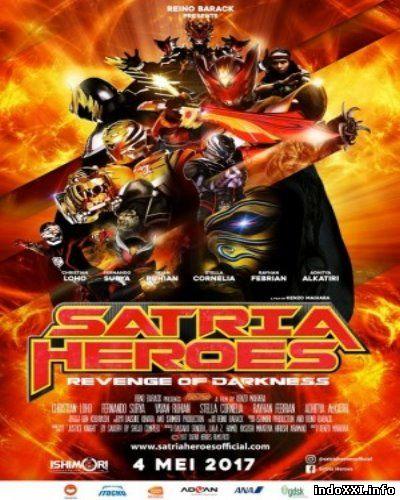 Satria Heroes: Revenge of Darkness (2017)